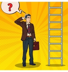Pop art doubtful businessman looking up at ladder vector