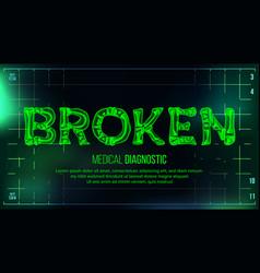 broken banner medical background vector image