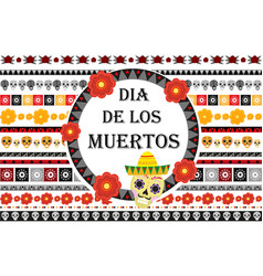 Day of the dead mexican holiday set of patterned vector