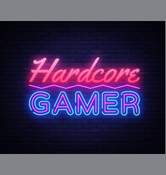 Hardcore gamer neon text gaming neon sign vector