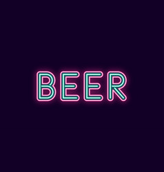 neon inscription of beer vector image