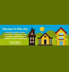 houses in the city banner horizontal concept vector image vector image