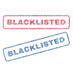 Blacklisted textile stamps vector