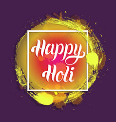 Happy holi greeting card poster festival of vector