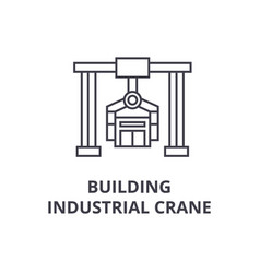 building industrial crane line icon sign vector image
