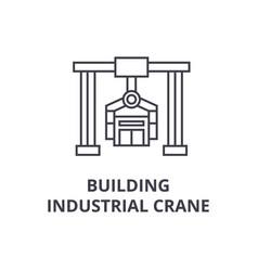 building industrial crane line icon sign vector image