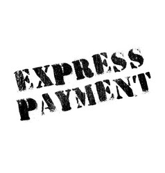 express payment rubber stamp vector image