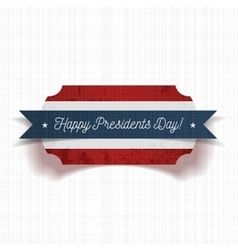 greeting label with happy presidents day text vector image