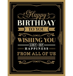 Vintage frame happy birthday card typography vector