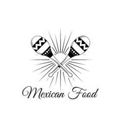 Maracas Mexico Food Traditional Mexican Cuisine vector