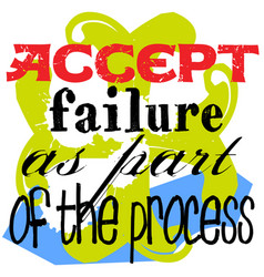 Accept failure as part of the process vector