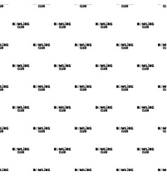 bowling new club pattern seamless vector image