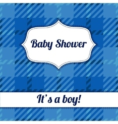 Its a boy card with plaid vector