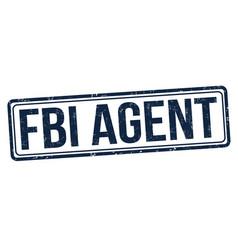 Fbi agent grunge rubber stamp vector