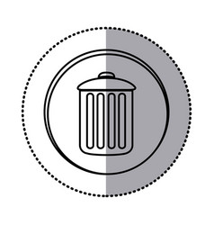 monochrome contour with circle sticker of trash vector image