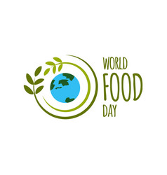 world food day logo template design vector image