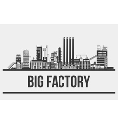 Outline of giant manufactory or plant factory or vector image vector image