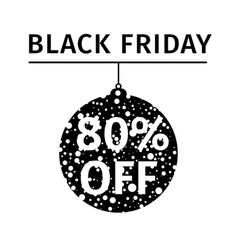 black friday sale banner in form of christmas ball vector image