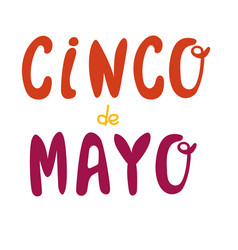 cinco de mayo hand drawn lettering design vector image