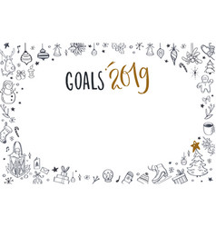 Goals 2019 design template with christmas vector