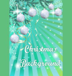 Christmas background with fir and balls vector
