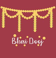 happy bhai dooj decorative flowers garland vector image