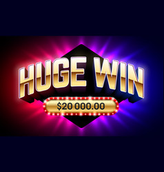 Huge win banner for lottery or casino games such vector