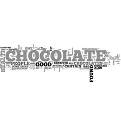 What are the health benefits of chocolate text vector