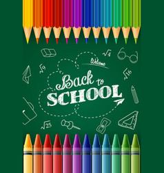 whiteboard colored pencilscrayon back to school vector image