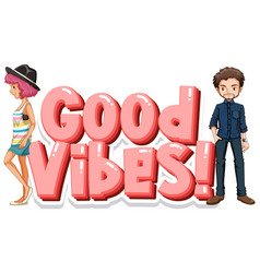 Big pink good vibes symbol and two people on vector