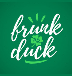 Frunk as duck handdrawn dry brush style lettering vector