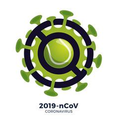 Tennis ball sign caution coronavirus stop vector