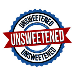unsweetened label or sticker vector image
