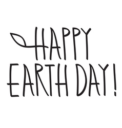 happy earth day hand lettering handmade vector image
