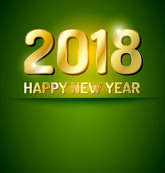 Happy New Year 2018 greetings card vector image