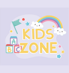Kids zone alphabet blocks flag rainbow clouds vector