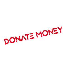 donate money rubber stamp vector image