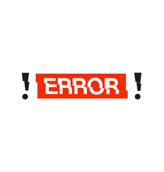 error message red icon with glitch effects vector image