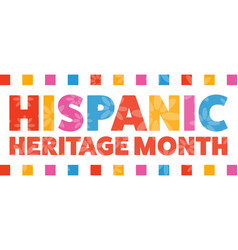National hispanic heritage month september 15 to vector