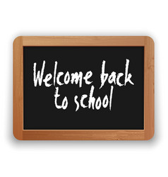 welcome back to school on a blackboard vector image