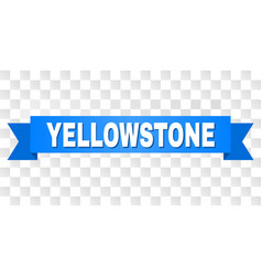 Blue tape with yellowstone title vector