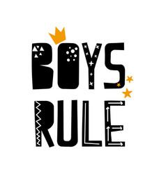 Boys rule slogan design vector