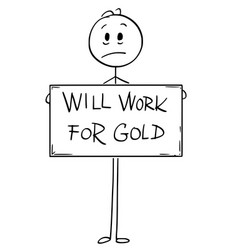 Cartoon of sad hungry unemployed man holding will vector