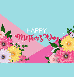 happy mothers day cute background with flowers vector image