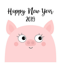 pink piggy piglet happy new year 2019 pig face vector image