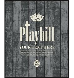 playbill with theatrical masks vector image