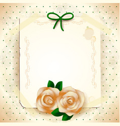 romantic background with roses and paper vector image