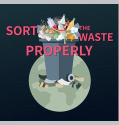 sort waste properly - flat design style vector image