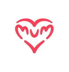 I love mum logo mum letters with abstract heart vector