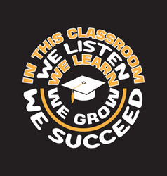 School quotes and slogan good for t-shirt in this vector